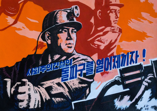 North Korean propaganda poster depicting a miner, Pyongan Province, Pyongyang, North Korea